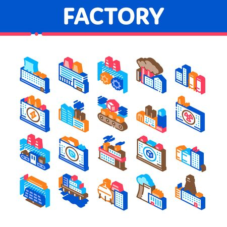 Factory Industrial Collection Icons Set Vector. Factory Building, Oil And Chemical Plant, Energy And Solar Electricity Manufacturing Isometric Illustrations