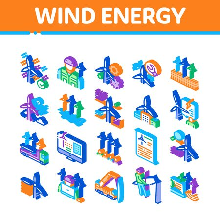Wind Energy Technicians Collection Icons Set Vector. Repair And Research, Delivery Details Truck And Installing Machine, Energy Industry Isometric Illustrations