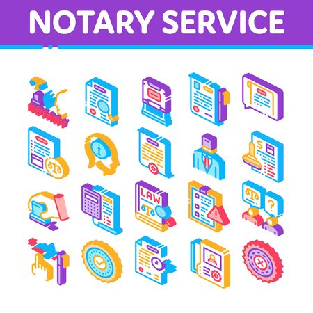 Notary Service Agency Collection Icons Set Vector. Agreement And Law Research, Document With Stamp And Signature, Notary Service Information Isometric Illustrations