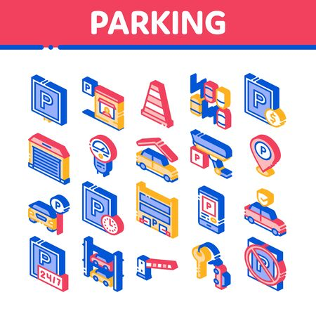 Parking Car Collection Elements Icons Set Vector. Garage And Parking Mark, Video Camera And Automatic Barrier, Vehicle And Key Isometric Illustrations