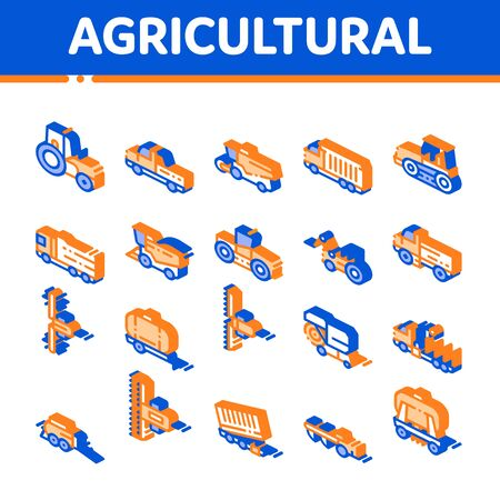 Agricultural Vehicles Vector Icons Set. Agricultural Transport, Harvesting Machinery Pictograms. Harvesters, Tractors, Irrigation Machines, Combines Isometric Illustrations  イラスト・ベクター素材