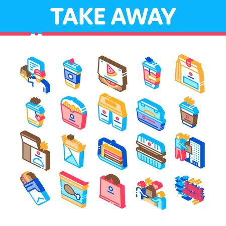 Take Away Food And Drink Delivery Icons Set Vector. Cooked Pizza And Chicken Box, Tea And Coffee Cup, Take Away Collection Isometric Illustrations
