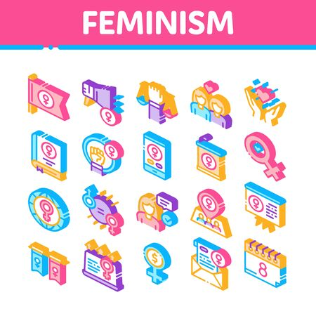 Feminism Woman Power Collection Icons Set Vector. Feminism Symbol On Flag And Gps Mark, Lesbians And Hand Hold Scales, Equality And Love Isometric Illustrations