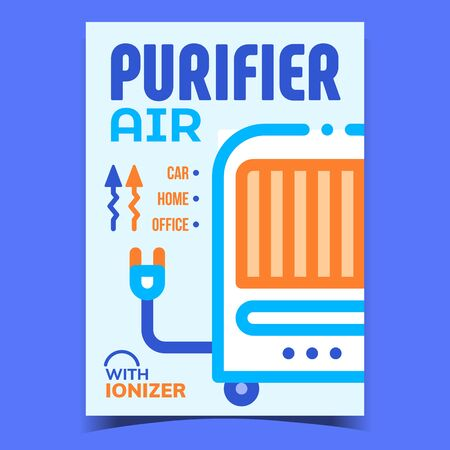 Air Purifier Creative Promotional Banner Vector. Home, Office Or Car Purifier With Ionizer Electricity Equipment For Heating Advertise Poster. Concept Template Stylish Colored Illustration
