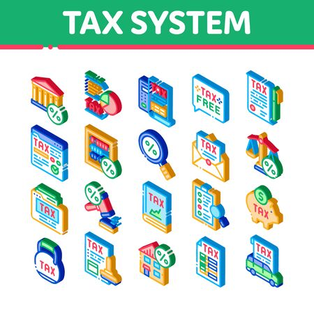 Tax System Finance Icons Set Vector. Isometric Tax System Building And Car, Document And Mail Notice, Abacus And Scales Illustrations