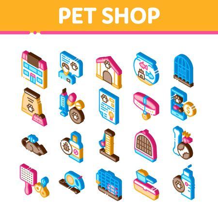 Pet Shop Elements Icons Set Vector. Isometric Shop Building And Aquarium, Bowl And Collar, Gaming Accessory And Medicaments Illustrations Ilustração