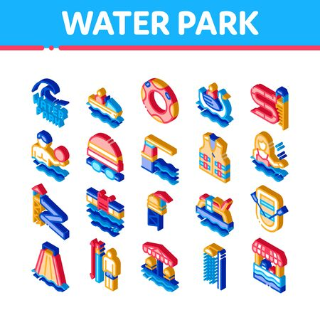 Water Park Attraction Icons Set Vector. Isometric Swimming Wear And Equipment, Life Jacket And Lifebuoy, Boat And Water Park Pool Illustrations