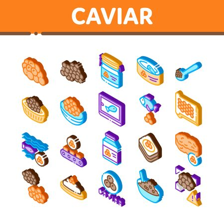 Caviar Seafood Product Icons Set Vector. Isometric Fish Eggs, Caviar In Metallic Container, On Sandwich With Butter And Spoon Illustrations Иллюстрация
