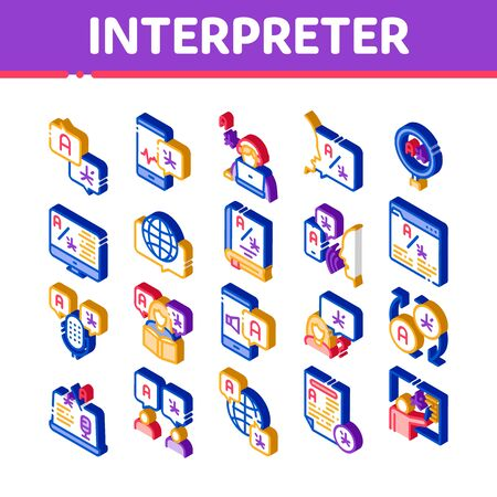 Interpreter Translator Icons Set Vector. Isometric Interpreter In Smartphone And Web Site, Laptop And Microphone, Language Linguist Illustrations