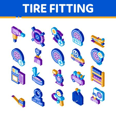 Tire Fitting Service Icons Set Vector. Isometric Tire Fitting Station Equipment Pump And Jack, Diagnostic Device And Wheel Repair Tool Illustrations