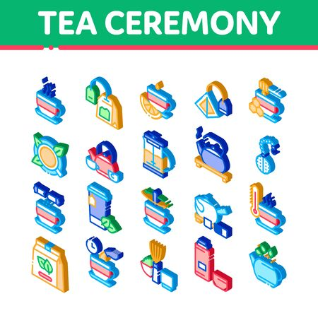 Tea Ceremony Tradition Icons Set Vector. Isometric Tea Bag And Leaves, Cup With Hot Drink And Teapot, Sugar And Honey, Lemon And Thermo Illustrations