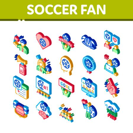 Soccer Fan Attributes Icons Set Vector. Isometric Soccer Fan Hat And Glove In Hand Form, Heart And Air Beeper, T-shirt And Goal Nameplate Illustrations