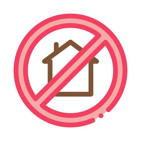 house crossed out sign icon vector. house crossed out sign sign. color symbol illustration