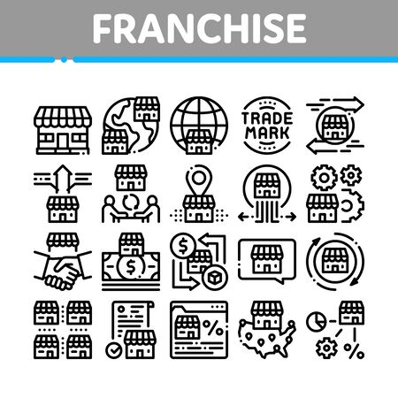 Franchise Business Collection Icons Set Vector. Franchise And Trade Mark, Wideworld Branches And Dollar, Handshake And Contract Concept Linear Pictograms. Monochrome Contour Illustrations