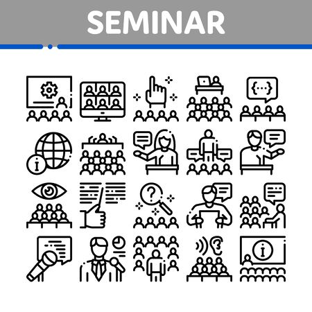 Seminar Conference Collection Icons Set Vector. Seminar In Meeting Room, Online Communication And Presentation, Speaker And Lector Concept Linear Pictograms. Monochrome Contour Illustrations