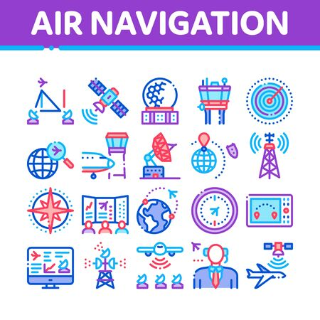 Air Navigation Tool Collection Icons Set Vector. Air Navigation Dispatcher And Traffic Control Building, Satellite And Radar Concept Linear Pictograms. Color Illustrations