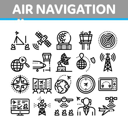 Air Navigation Tool Collection Icons Set Vector. Air Navigation Dispatcher And Traffic Control Building, Satellite And Radar Concept Linear Pictograms. Monochrome Contour Illustrations