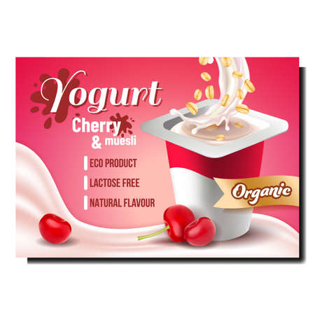 Yogurt With Cherry And Muesli Promo Poster Vector. Organic Yogurt Eco Product With Sweet Ripe Fruit And Cereal Creative Advertising Marketing Banner. Color Concept Template Illustration