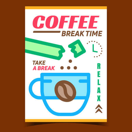 Coffee Brake Time Creative Advertise Banner Vector. Coffee Falling From Package Bag In Cup Promotional Poster. Drinking Aromatic Energy Beverage Concept Template Style Color Illustration