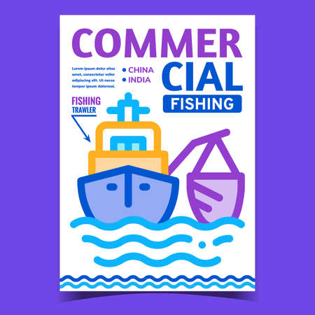 Commercial Fishing Creative Promo Banner Vector. Fishing Trawler Boat Fishing In Ocean Promotional Poster. Floating Marine Transport On Water Concept Template Style Color Illustration Illustration