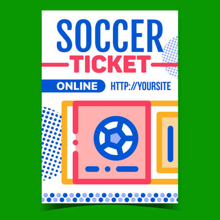 Soccer Ticket Online Purchase Promo Banner Vector. Football Game Internet Buy Ticket Creative Advertising Poster. Sport Match Event Coupon Price Concept Template Style Color Illustration