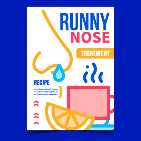 Runny Nose Treatment Creative Promo Poster Vector. Nose Disease Treat Recipe Lemon Citrus And Hot Drink Tea Cup Advertising Banner. Healthcare Concept Template Style Color Illustration