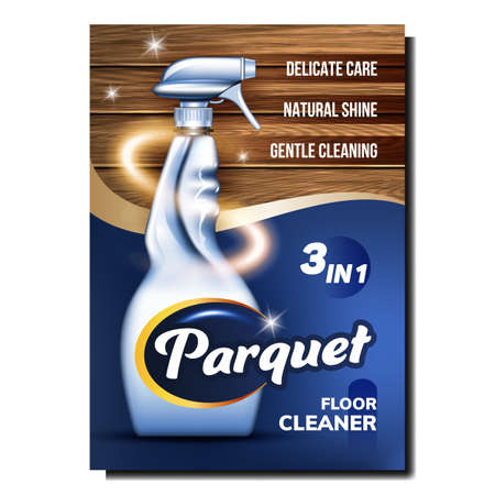 Parquet Floor Cleaner Creative Promo Banner Vector. Wood Floor Delicate Care, Natural Shine And Gentle Cleaning Liquid Blank Sprayer Advertising Poster. Style Color Concept Template Illustration 向量圖像