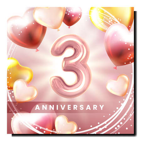Third 3 Anniversary Creative Promo Poster Vector. Inflatable Three Number And Air Balloons In Heart Shape Birthday Anniversary Decoration Advertising Banner. Style Color Concept Template Illustration Иллюстрация
