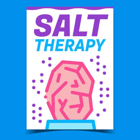 Salt Therapy Creative Promotional Poster Vector. Salt Rock Body Care Therapeutical Mineral Advertising Banner. Healthcare Natural Ingredient Concept Template Style Color Illustration 矢量图像