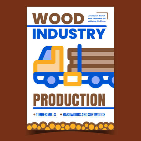 Wood Industry Production Promotional Banner Vector. Wood Trunks Truck Transportation Advertising Poster. Timber Mills, Hardwoods And Softwoods Concept Template Style Color Illustration 矢量图像