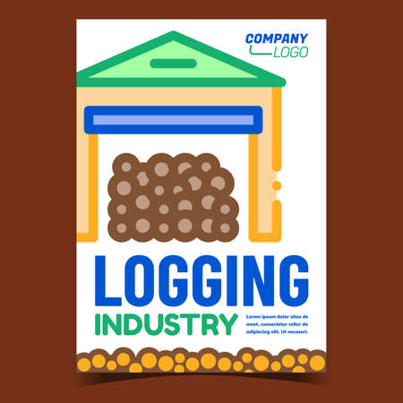 Logging Industry Creative Promo Poster Vector. Logging Storage Building Storaging Wooden Trunks Advertising Banner. Industrial Construction Concept Template Style Color Illustration 矢量图像
