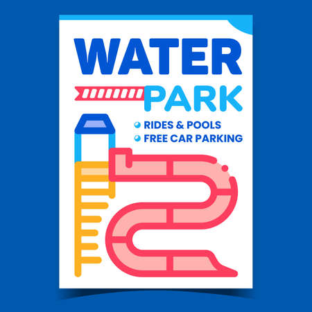 Water Park Creative Promotional Banner Vector. Water Park Rides And Pools Attractions Advertising Poster. Funny Leisure Time In Waterpool And Waterslides Concept Template Style Color Illustration