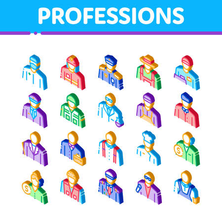 Professions People Icons Set Vector. Isometric Policeman And Farmer, Fireman And Soldier, Businessman And Businesswoman, Barber And Builder Illustrations 矢量图像