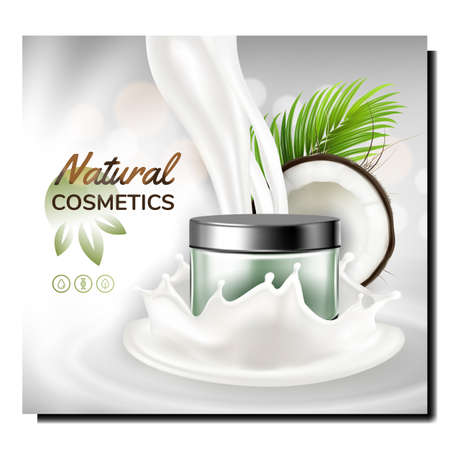 Natural Cosmetics Creative Promo Banner Vector. Beauty Bio Cosmetics Blank Package, Coconut Nut, Tree Plant And Milk On Advertising Poster. Style Color Concept Template Illustration
