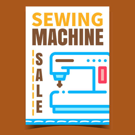 Sewing Machine Sale Creative Promo Poster Vector. Sewing Equipment Selling Shop Advertising Banner. Tool For Sew Fashion Clothes, Tailoring Tool Concept Template Style Color Illustration