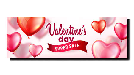 Valentines Day Super Sale Promo Banner Vector. Valentines Holiday Selling Market Marketing, Air Balloons In Heart Shape Advertising Poster. Style Color Concept Template Illustration