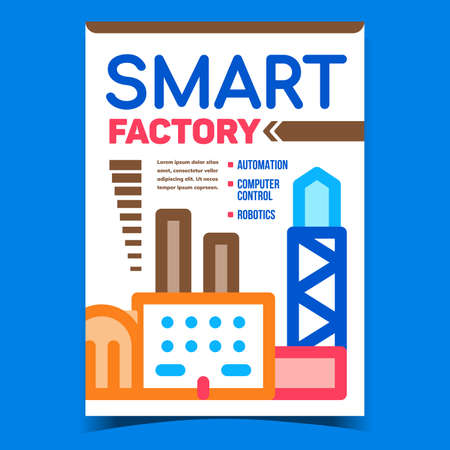 Smart Factory Creative Promotion Poster Vector. Factory Automation, Computer Control And Robotics Technology Advertising Banner. Industrial Building Concept Template Style Color Illustration