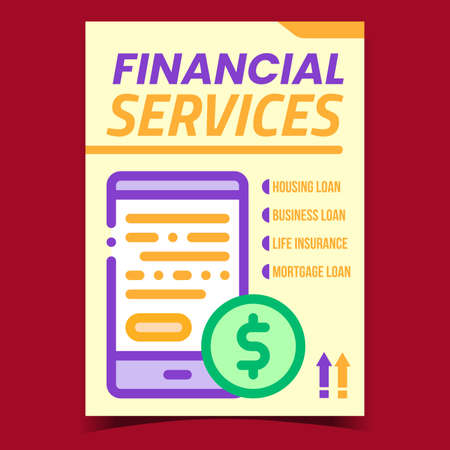 Financial Services Creative Promo Poster Vector. Housing And Mortgage Loan, Business And Life Insurance Finance Services Advertising Banner. Electronic Device Concept Template Style Color Illustration