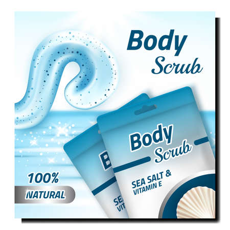 Scrub Body Care Cosmetic Promotion Banner Vector. Scrub Cream Blank Bags Advertising Poster. Sea Salt And Vitamin Natural Ingredients, Treatment For Smooth Skin Style Concept Layout Illustration Иллюстрация