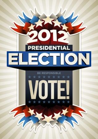 nomination: 2012 Presidential Election Dise�o Cartel. Los elementos se colocan en capas por separado en archivo vectorial. Vectores