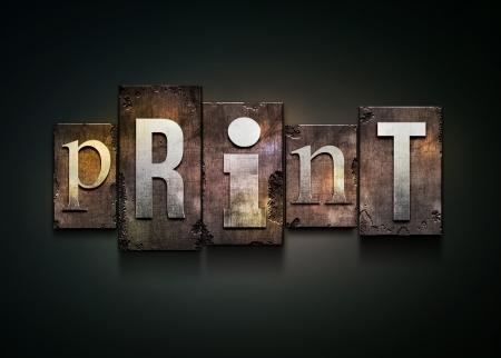 typeset: The word print. Random letterpress type on grunge background.
