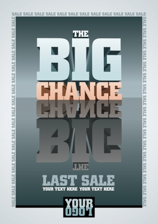 big sale: The Big Chance, Last Sale  Vector poster template  All elements are layered separately  Vector file CMYK color mode