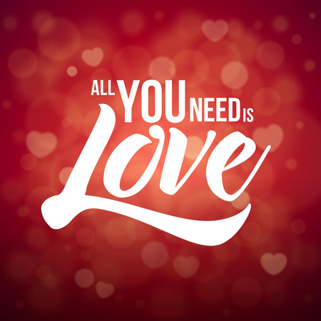 need: All you need is Love. Vector typographic design.