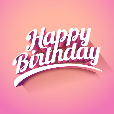 Happy Birthday custom 3d lettering typographic design. Illustration