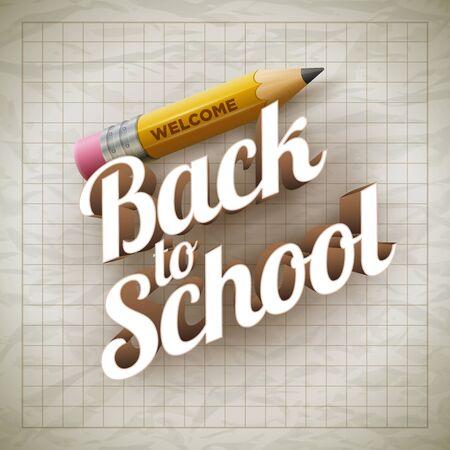 bienvenidos: Bienvenido de nuevo al tipo de escuela y lápiz de color amarillo en el papel arrugado. Vectores