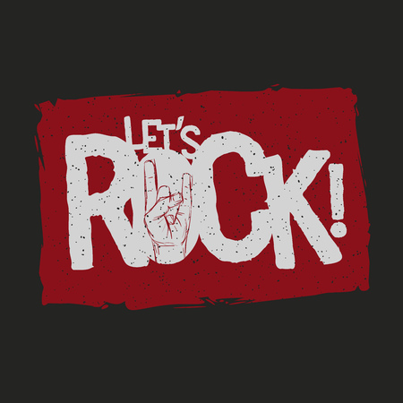 hand sign: Lets Rock! grunge typographic design for t-shirts, posters, flyers etc. Elements are layered separately in vector file. Global color used.