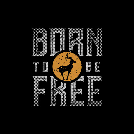 Born To Be Free typographic design for t-shirt print. Global flat colors. Layered vector illustration. Иллюстрация