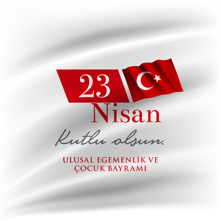 Turkish National Festival. 23 Nisan Cocuk Bayrami, April 23 Turkish National Sovereignty and Children's Day in Turkey. Typographic design for social media or print design. Stok Fotoğraf - 121246643