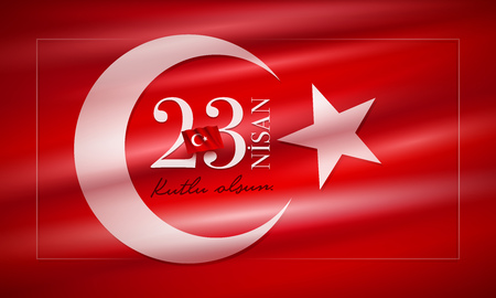 Turkish National Festival. 23 Nisan Cocuk Bayrami, April 23 Turkish National Sovereignty and Childrens Day in Turkey. Typographic design for social media or print design.