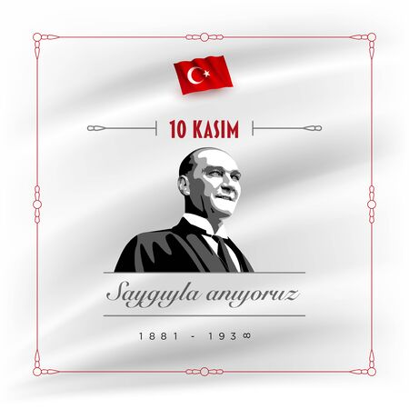 Turkish republic founder Mustafa Kemal Ataturk's Death Day anniversary. November 10,  Memorial day of Ataturk. Vector design template.